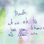 Truth-ism #1