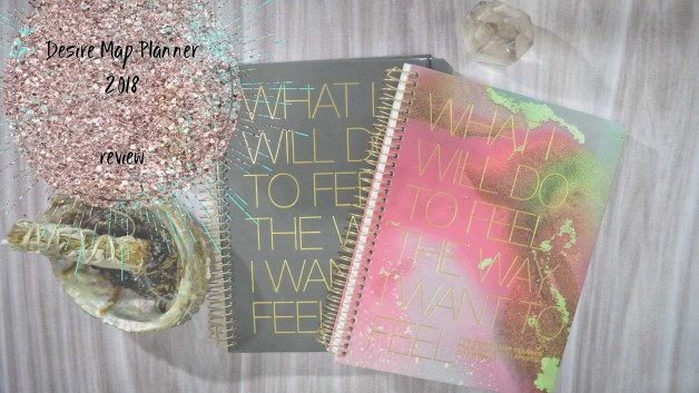 Danielle Laporte's Desire Map Planner 2018, a walk-through and video review + GIVEAWAY